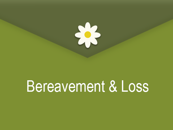 Bereavement & Loss